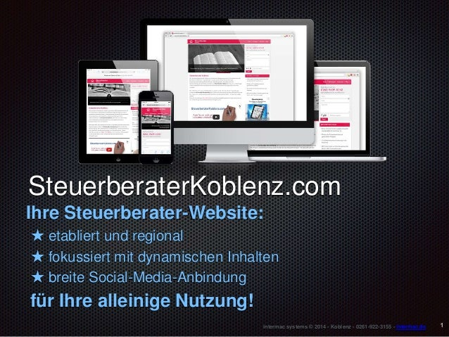intermac systems © 2014 - Koblenz - 0261-922-3155 - intermac.de SteuerberaterKoblenz.com Ihre Steuerberater-Website: ★ eta...