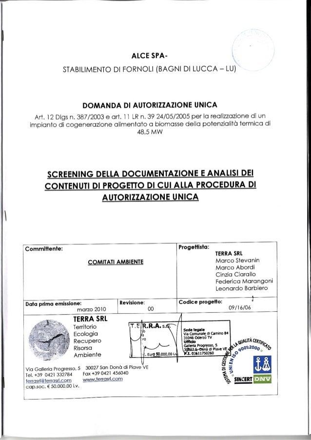 SCREENING AUTORIZZAZIONE E CONTENUTI DI PROGETTO NELL'AMBITO DELLA DOMANDA DI AUTORIZZAZIONEINDICE1.     ASPETTI INTRODUTT...