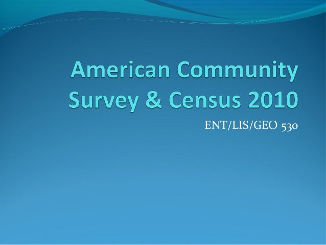 American Community Survey and the Census