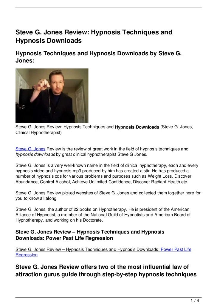 Steve G. Jones Review: Hypnosis Techniques andHypnosis DownloadsHypnosis Techniques and Hypnosis Downloads by Steve G.Jone...