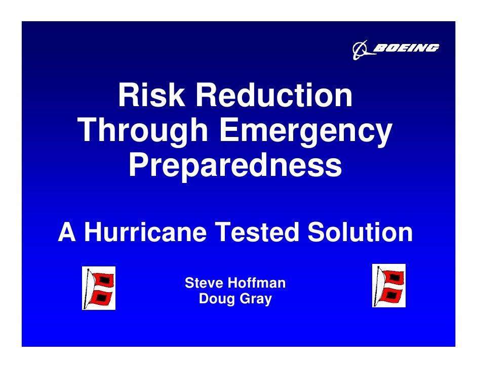 Risk Reduction Through Emergency    PreparednessA Hurricane Tested Solution         Steve Hoffman           Doug Gray