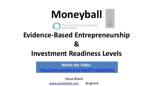 Steve blank moneyball and evidence-based entreprenuership