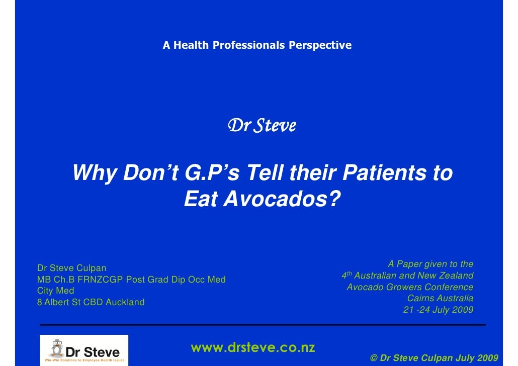 A Health Professionals Perspective                                             Dr Steve        Why Don't G.P's Tell their ...