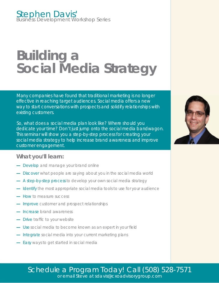 Stephen DavisBusiness Development Workshop SeriesBuilding aSocial Media StrategyMany companies have found that traditional...