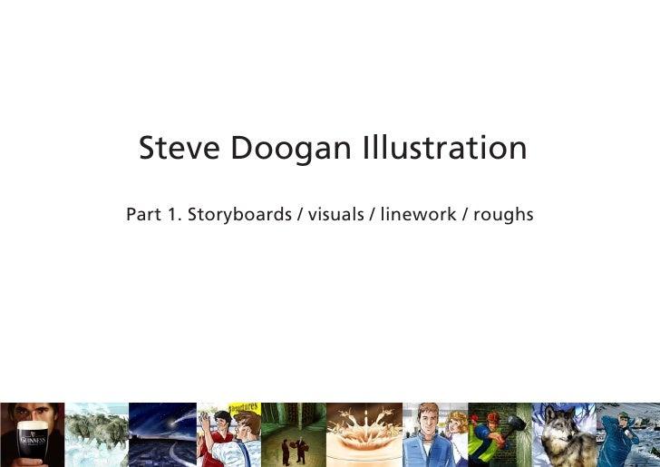 Steve Doogan Illustration Part 1. Storyboards / visuals / linework / roughs
