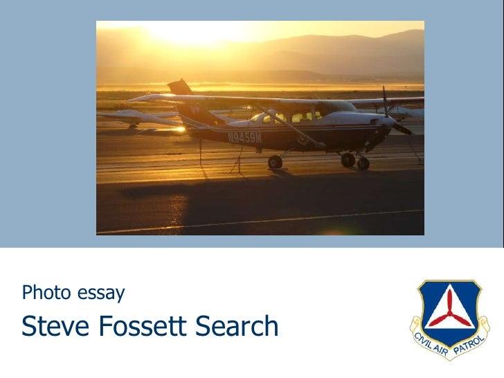 Steve Fossett Search Photo Essay