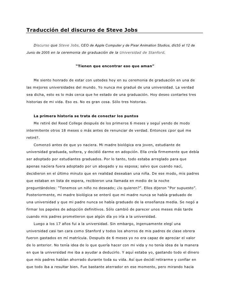 Traducción del discurso de Steve Jobs      Discurso que Steve Jobs, CEO de Apple Computer y de Pixar Animation Studios, di...
