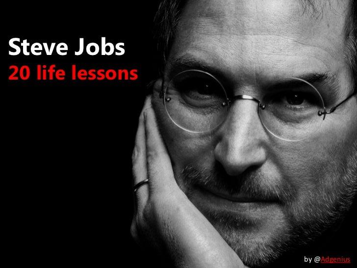 Steve jobs - 20 life lessons