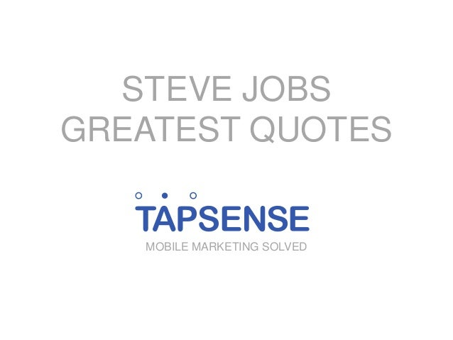 STEVE JOBS GREATEST QUOTES  MOBILE MARKETING SOLVED