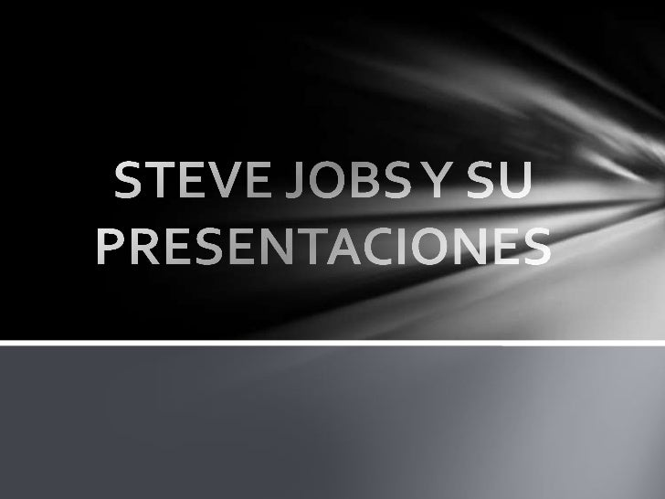 Steve jobs y su  presentaciones