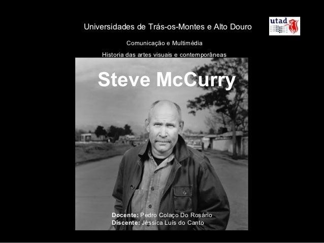 Universidades de Trás-os-Montes e Alto Douro            Comunicação e Multimédia    Historia das artes visuais e contempor...
