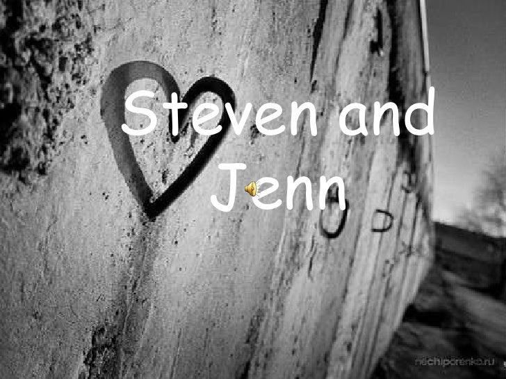 Steven and Jenn<br />