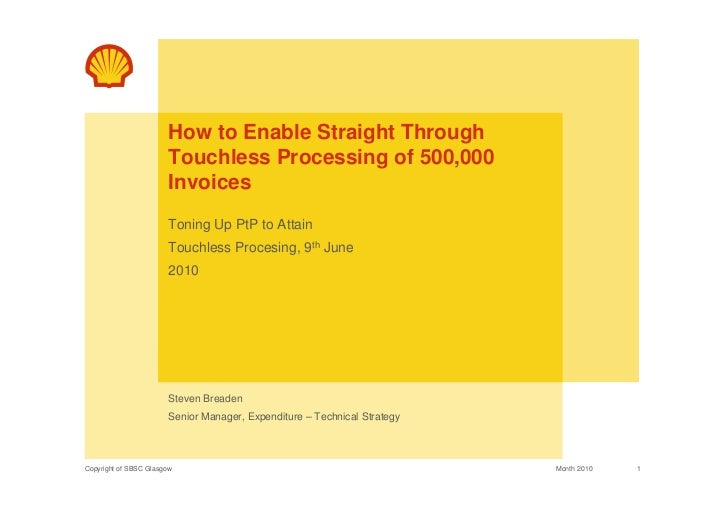 How to Enable Straight Through                       Touchless Processing of 500,000                       Invoices       ...
