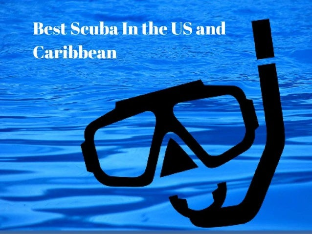 Best Scuba in the US and Caribbean