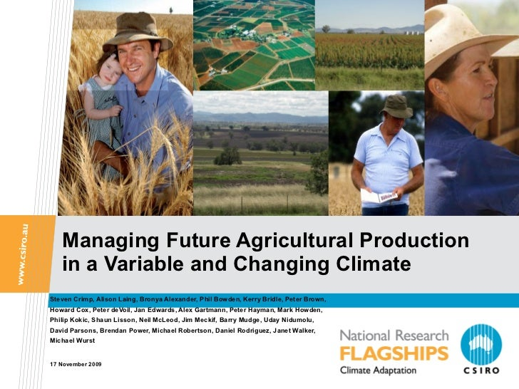 Managing Future Agricultural Production in a Variable and Changing Climate   Steven Crimp, Alison Laing, Bronya Alexander,...