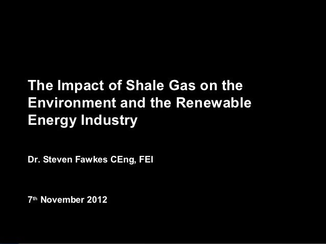 Matrix Corporate Finance                           The Impact of Shale Gas on the                           Environment an...