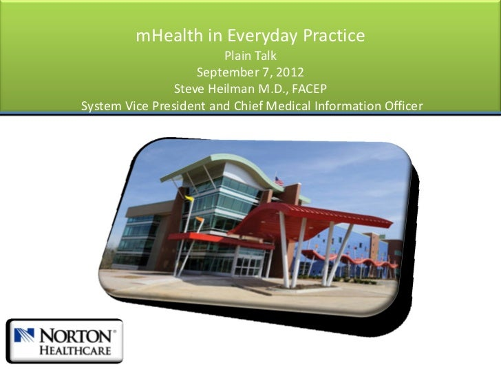 mHealth in Everyday Practice                        Plain Talk                    September 7, 2012                Steve H...