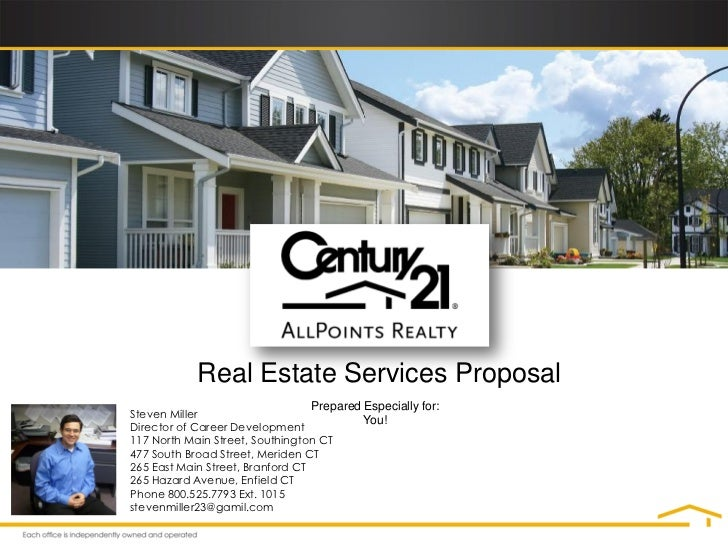 Real Estate Services Proposal                                 Prepared Especially for:Steven Miller                       ...