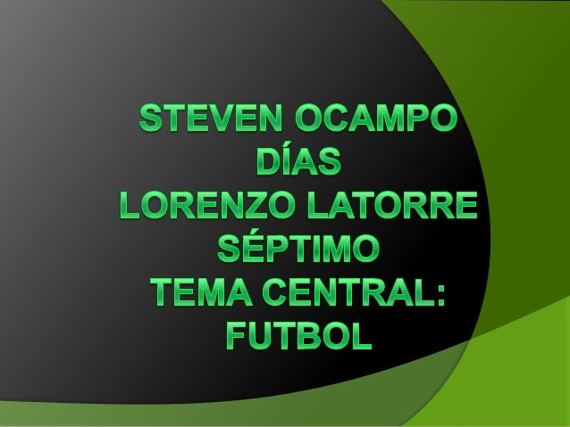 FUTBOL  también conocido como fútbol asociación, balompié o soccer, es un deporte de equipo jugado entre dos conjuntos de...