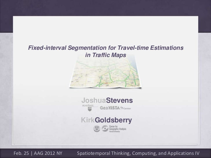 Fixed-interval Segmentation for Travel-time Estimations                         in Traffic Maps                         Jo...