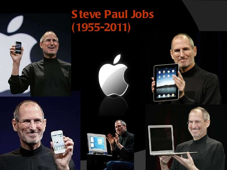 Steve Paul Jobs  (1955-2011)