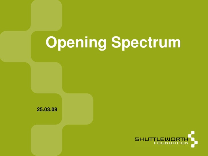 Opening Spectrum in South Africa