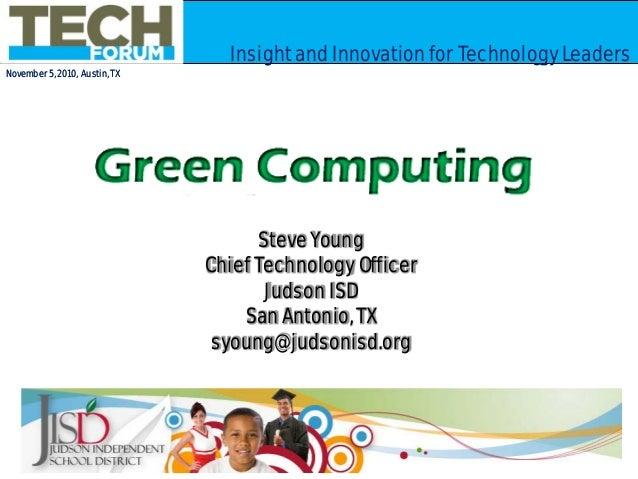 November 5, 2010, Austin, TX Insight and Innovaton for Technology LeadersInsight and Innovation for Technology Leaders Nov...