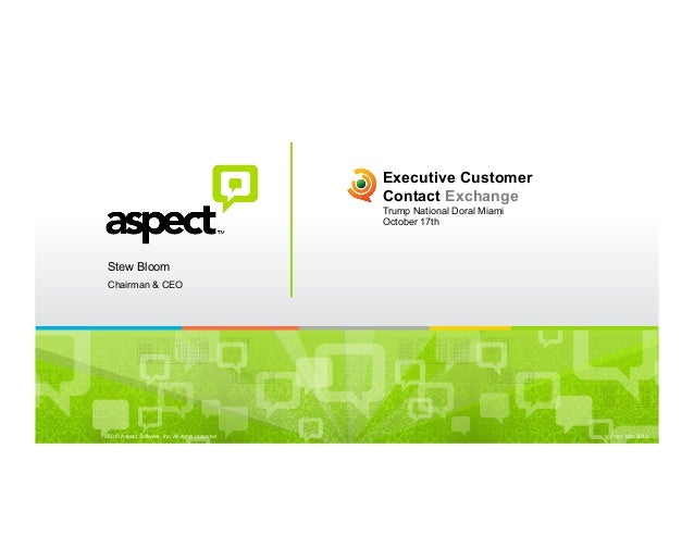 Aspect | Executive Customer Contact Exchange