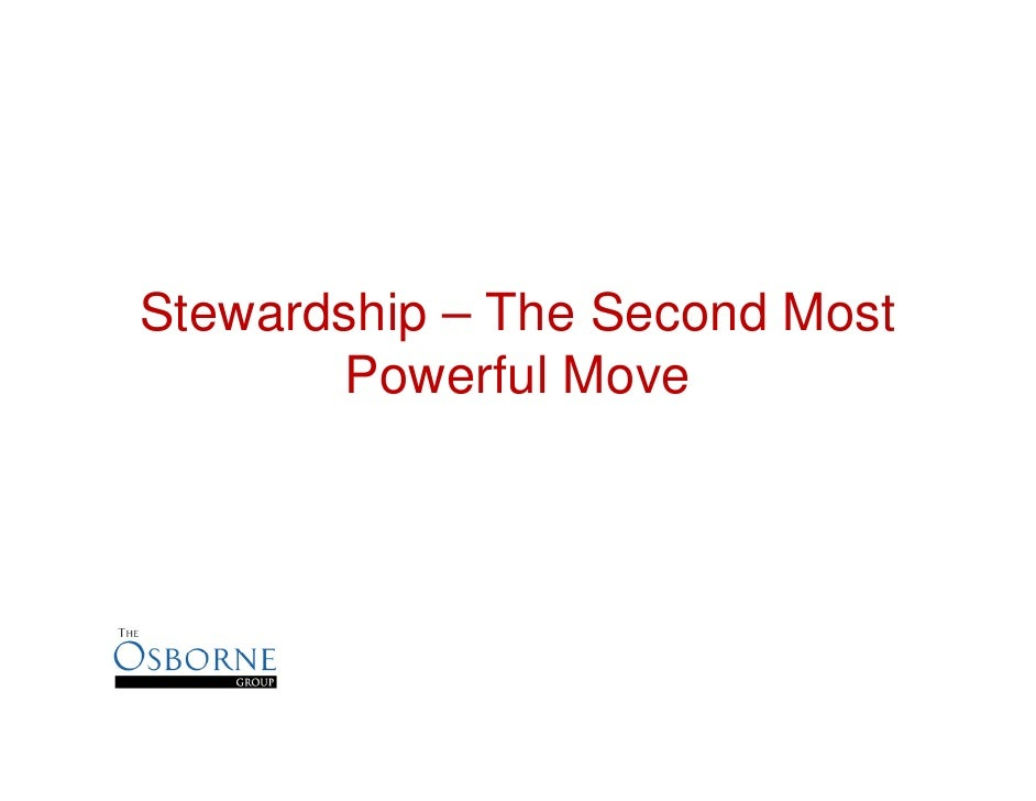 Stewardship – The Second Most Powerful Move