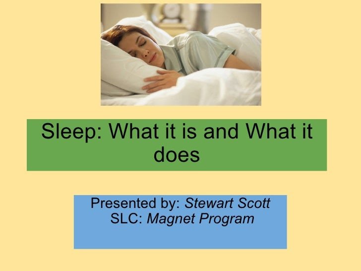 Stewart scott 3rd_period_english_4_sleep_what