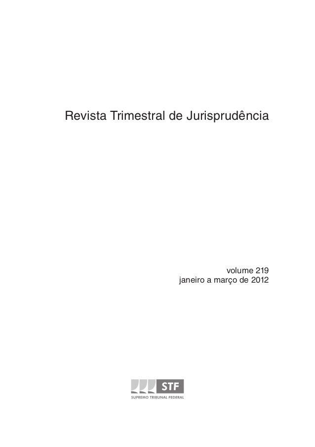 Revista Trimestral de Jurisprudência                                volume 219                    janeiro a março de 2012