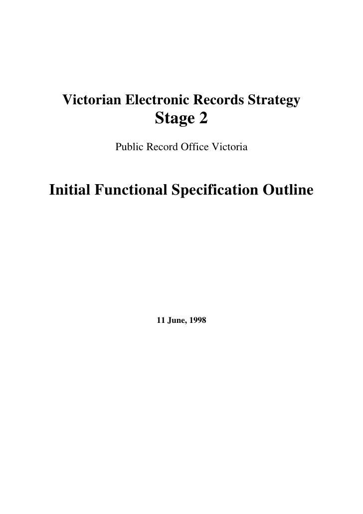 Victorian Electronic Records Strategy                  Stage 2          Public Record Office VictoriaInitial Functional Sp...