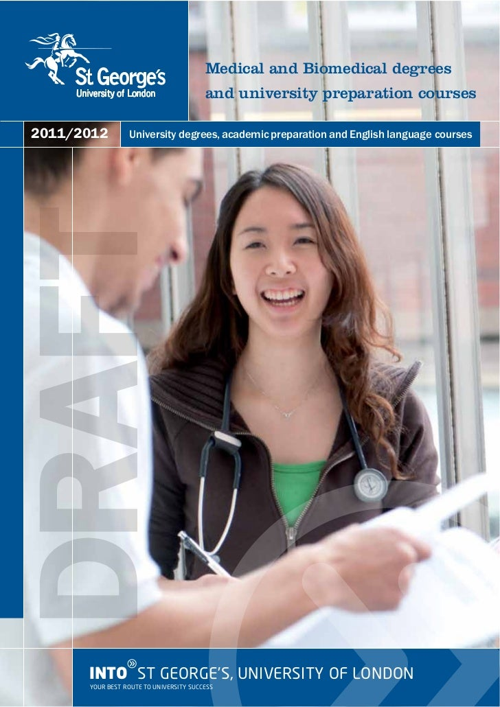 Medical and Biomedical degrees                                        and university preparation courses2011/2012DRAFT    ...