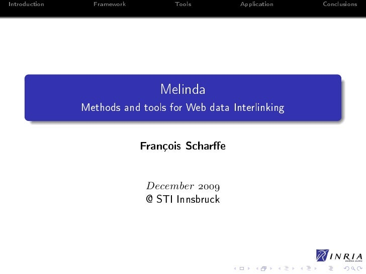 Introduction     Framework         Tools        Application   Conclusions                                     Melinda     ...