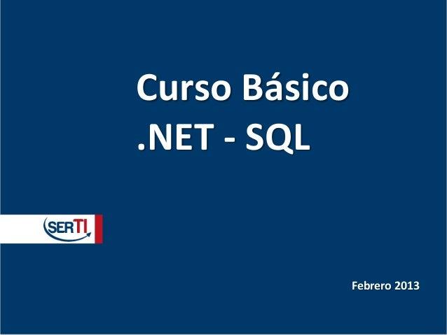 Curso Básico.NET - SQL               Febrero 2013
