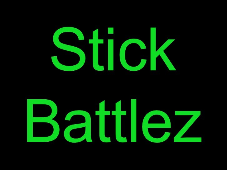Stick Battlez Episode 1