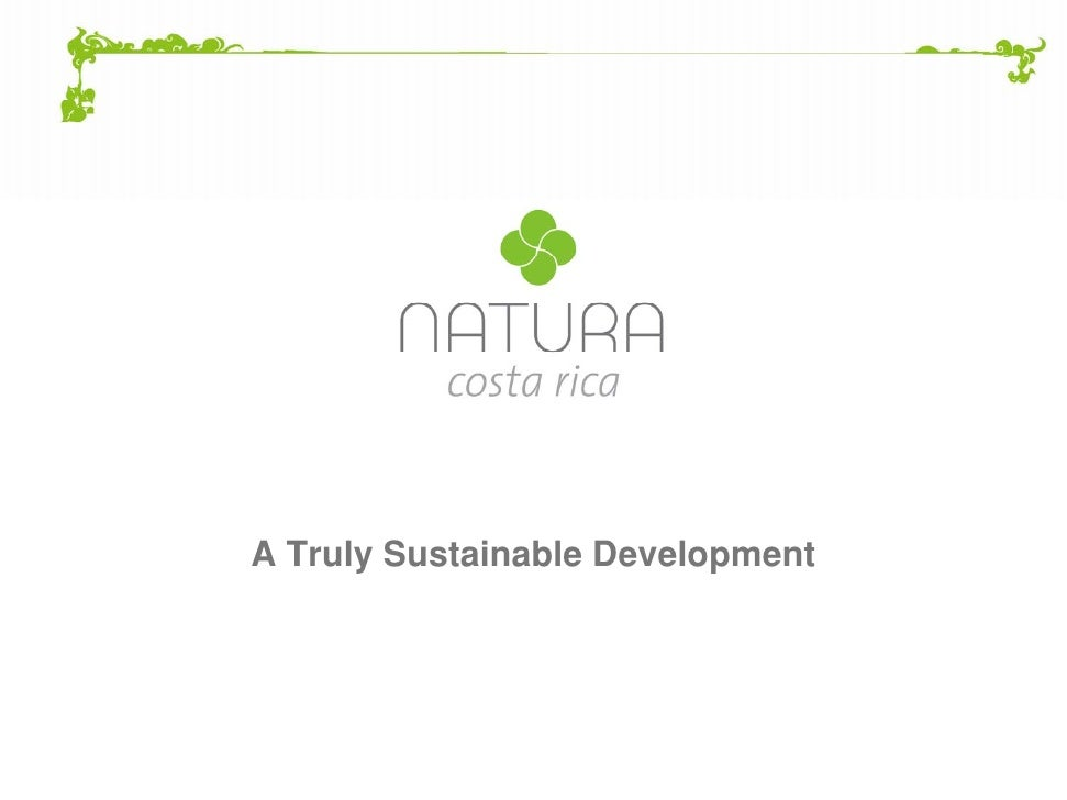 A Truly Sustainable Development