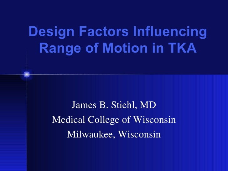 Stiehl Jb. Design Factors Influencing Rom In Tka