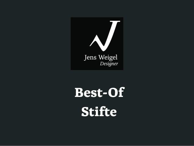 Jens Weigel Designer  Best-Of Stifte