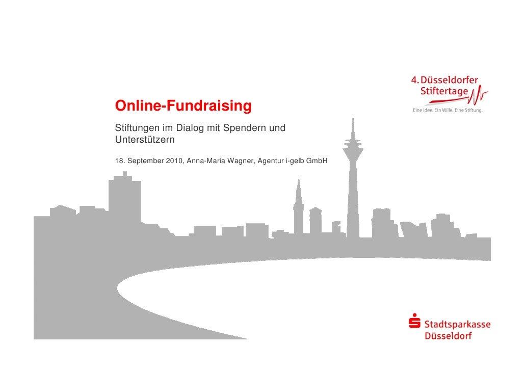 Stiftertage 2010, Online-Fundraising