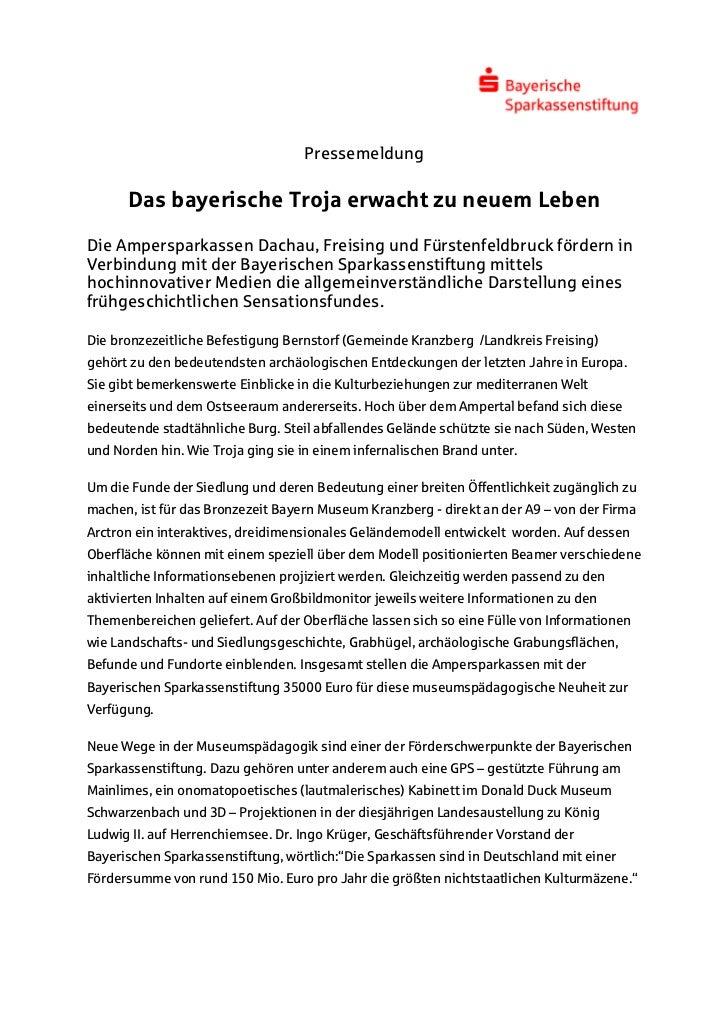 Pressemeldung      Das bayerische Troja erwacht zu neuem LebenDie Ampersparkassen Dachau, Freising und Fürstenfeldbruck fö...