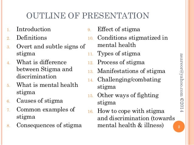 essay on mental illness stigma Introduction stigma can be expressed in various term, it can be a brand, labelling or identification it is a differentiation of a person resulting to a.