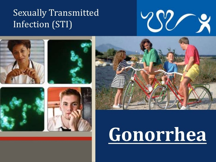 Sexually Transmitted Infection - Gonnorhea