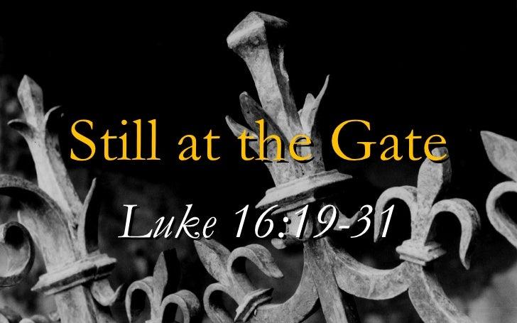 Still at the Gate Luke 16:19-31