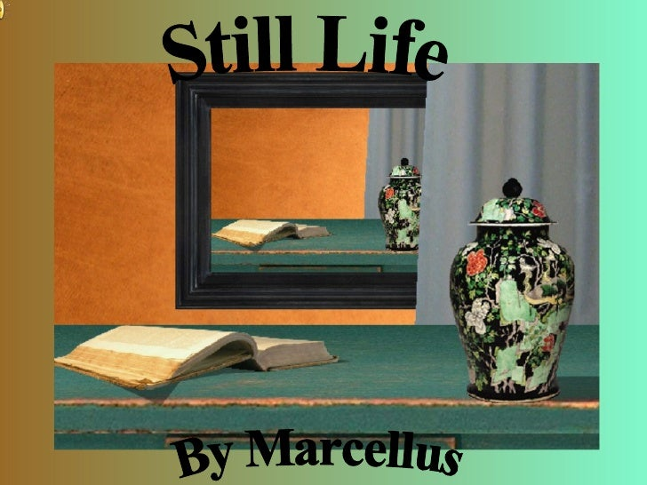 Still Life Show by Marcellus