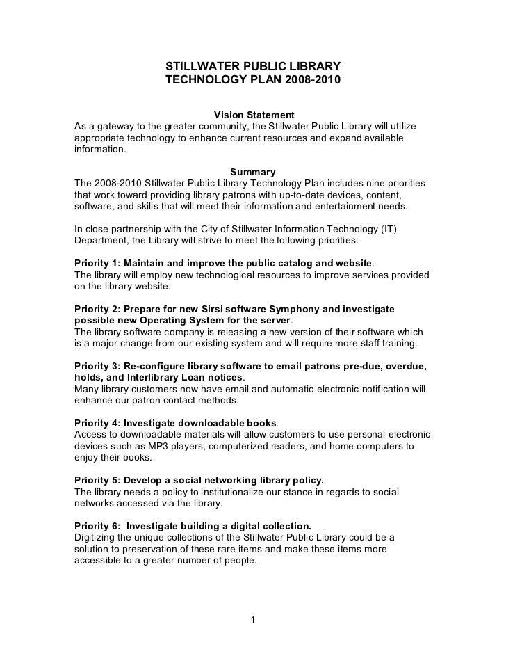 STILLWATER PUBLIC LIBRARY                     TECHNOLOGY PLAN 2008-2010                               Vision StatementAs a...