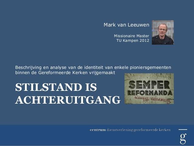 Mark van Leeuwen                                            Missionaire Master                                            ...