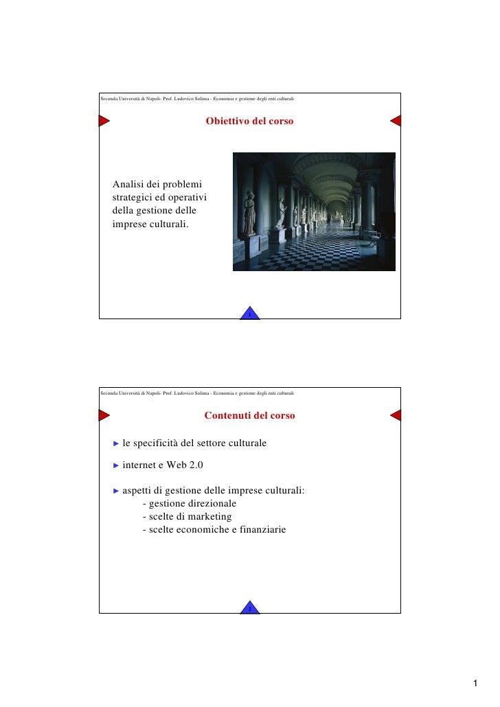 Seconda Università di Napoli- Prof. Ludovico Solima - Economia e gestione degli enti culturali                            ...