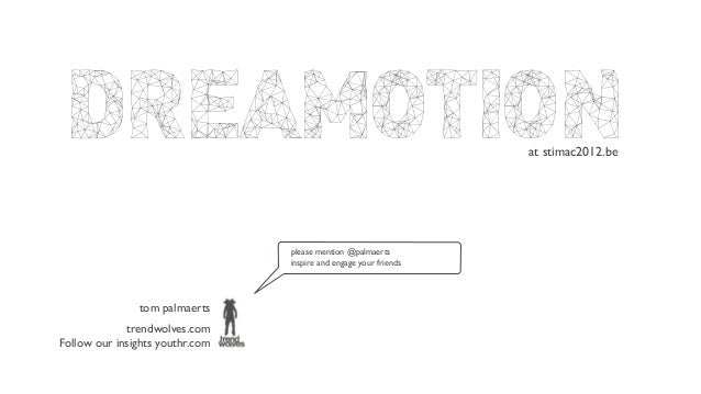 DREAMOTION                                                       at stimac2012.be                                 please m...