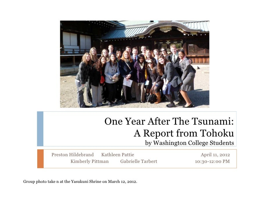 One Year After The Tsunami:                                                A Report from Tohoku                           ...